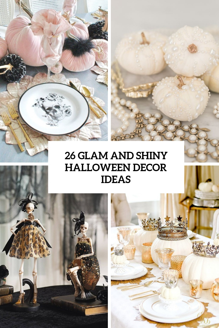 glam and shiny halloween decor ideas cover
