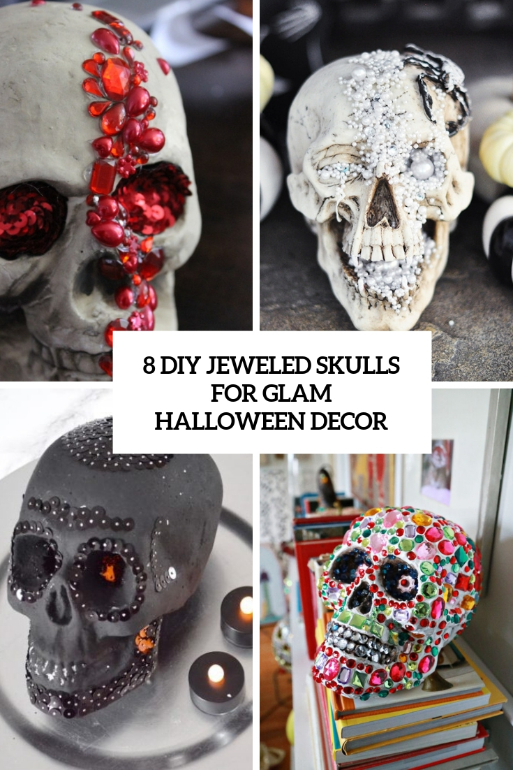 8 DIY Jeweled Skulls For Glam Halloween Decor