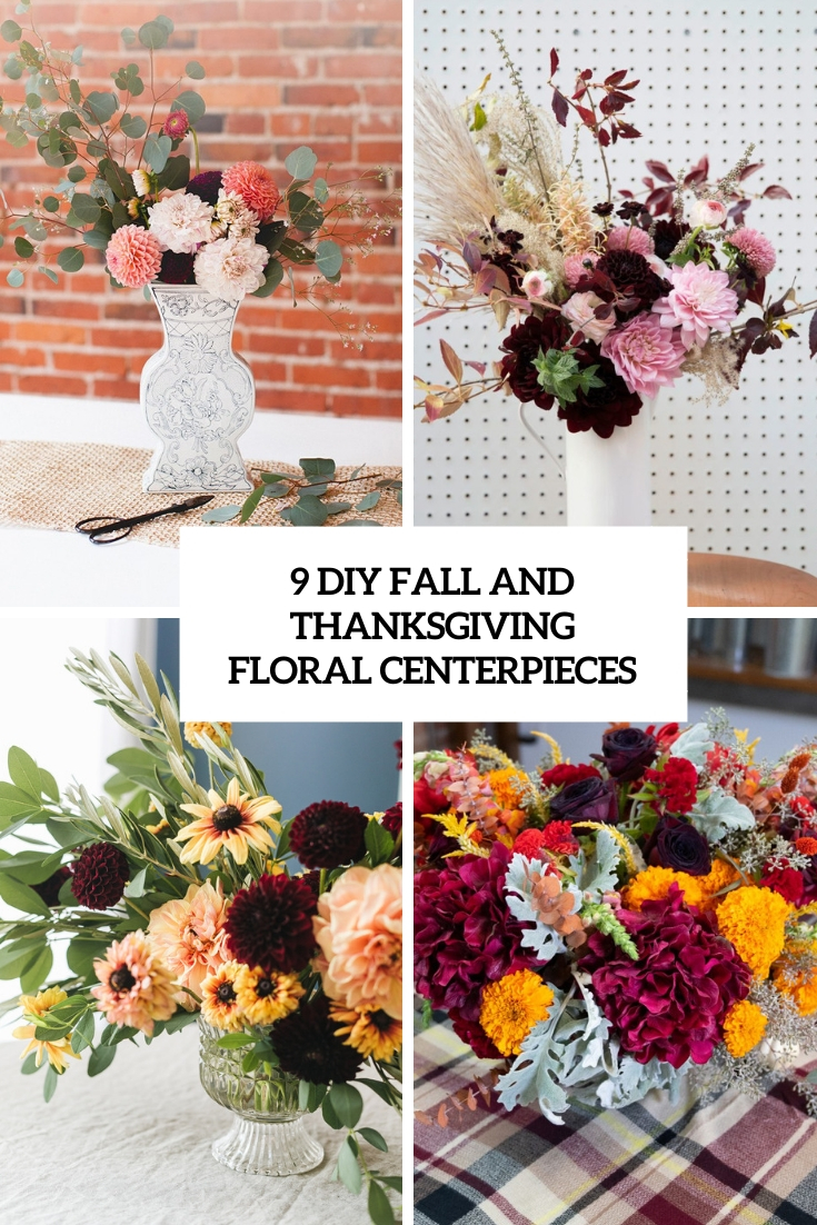 9 DIY Fall And Thanksgiving Floral Centerpieces