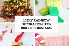 10 diy rainbow decorations for brigth christmas cover