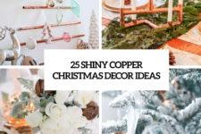 25 shiny copper christmas decor ideas cover