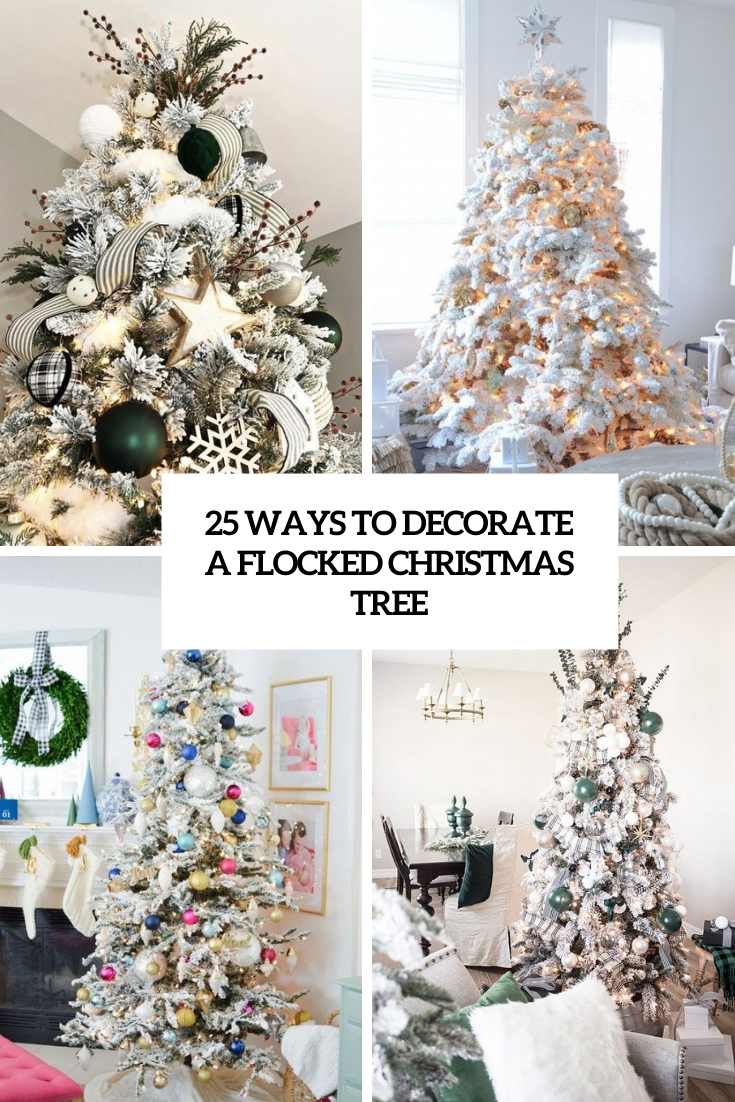 25 Ways To Decorate A Flocked Christmas Tree