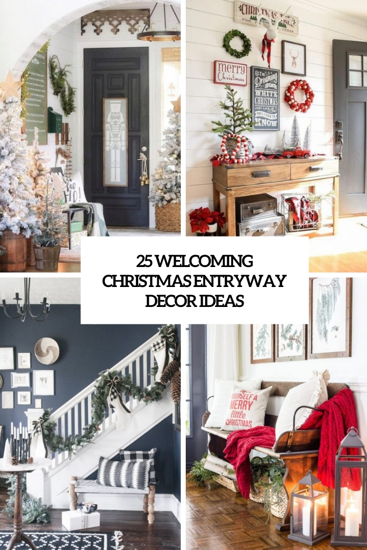 25 Welcoming Christmas Entryway Décor Ideas