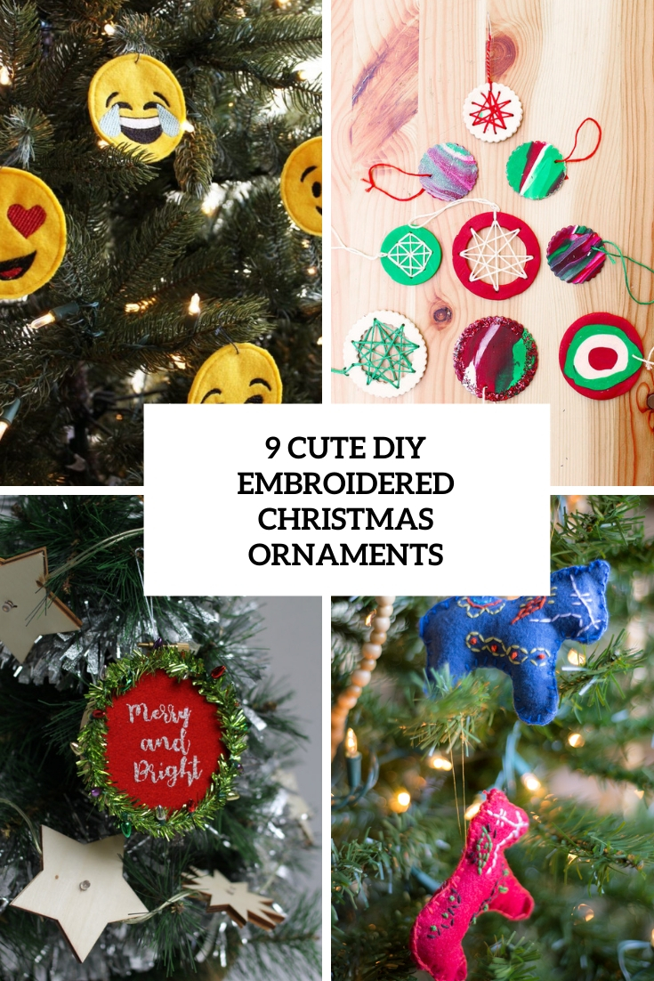 9 Cute Diy Embroidered Christmas Ornaments Shelterness