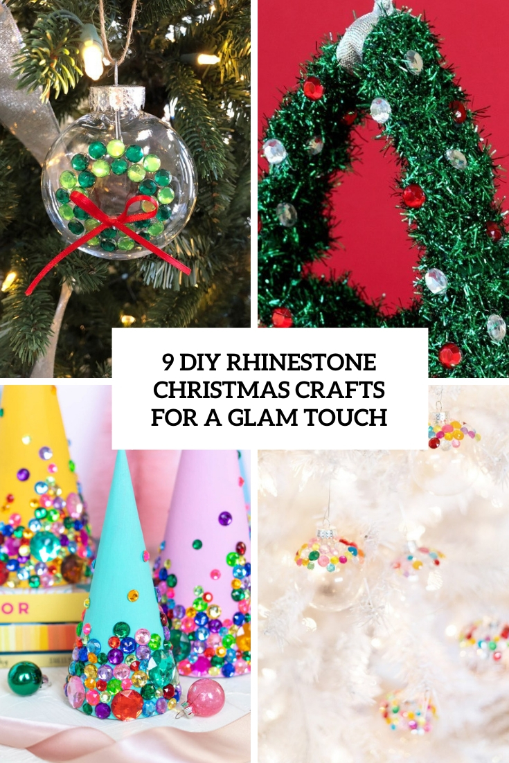 9 DIY Rhinestone Christmas Crafts For A Glam Touch