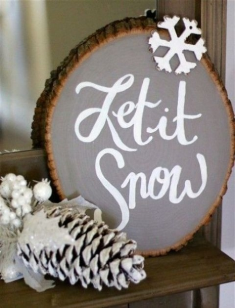 a large Let It Snow sign in grey with a snowflake is great for mantel or console decor, it cna be done smaller as ornaments, too