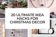 20 ultimate ikea hacks for christmas decor cover