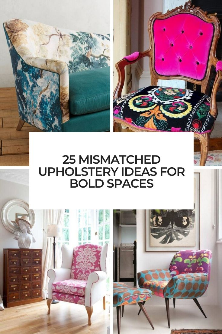 mismatched upholstery ideas for bold spaces cover