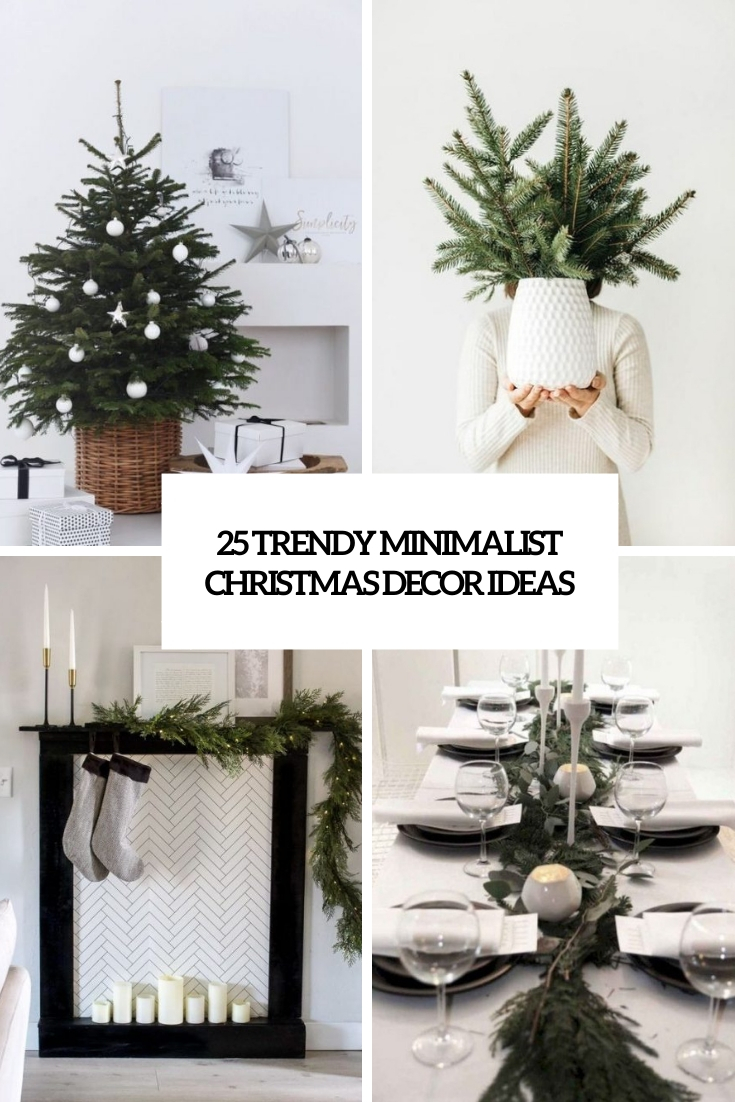 trendy minimalist christmas decor ideas cover