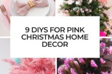 9 diys for pink christmas home decor cover