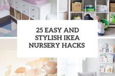 25 easy and stylish ikea nursery hacks cover