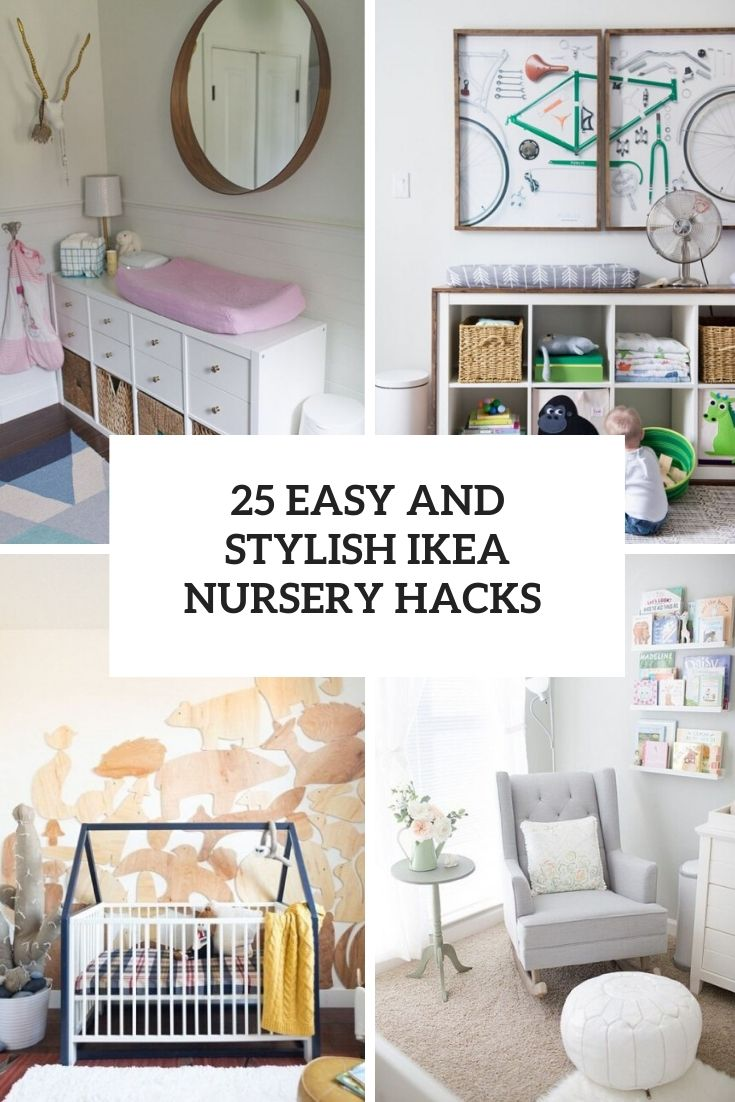 easy and stylish ikea nursery hacks cover