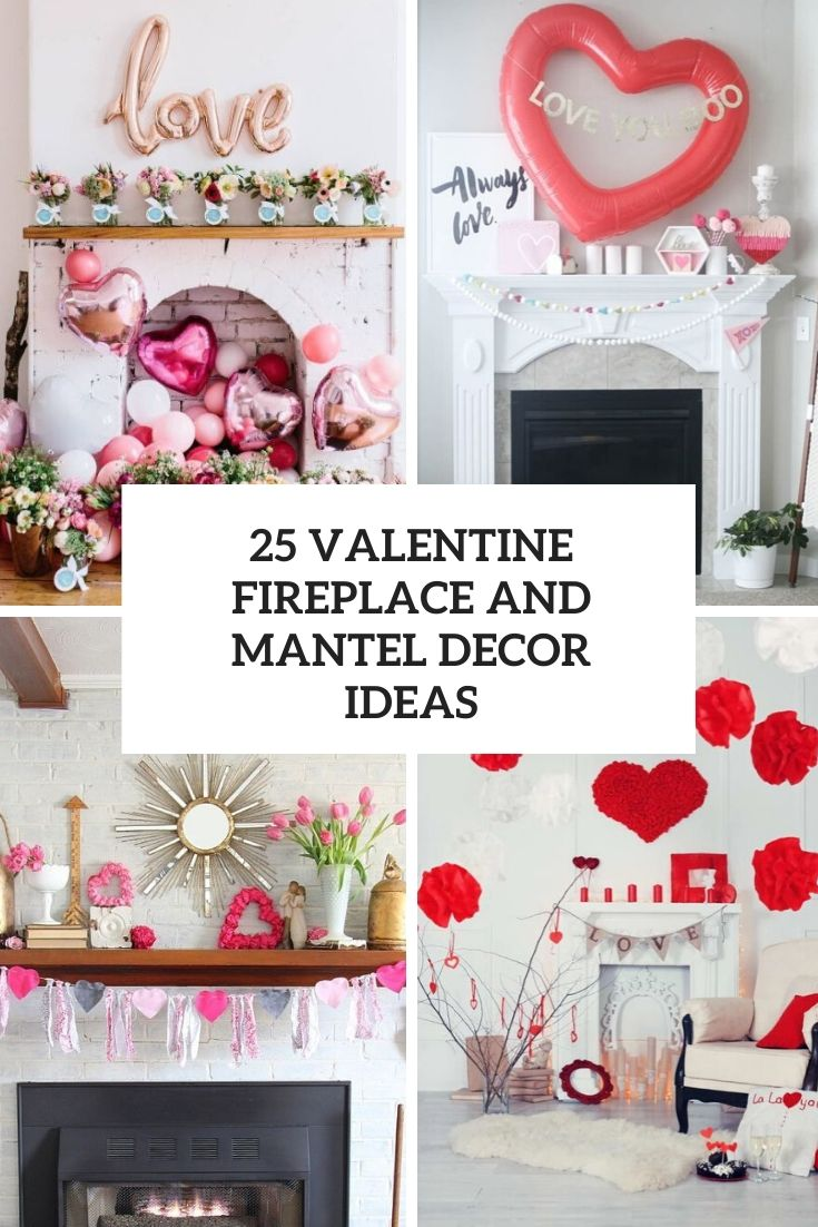 valentine fireplace and mantel decor ideas cover
