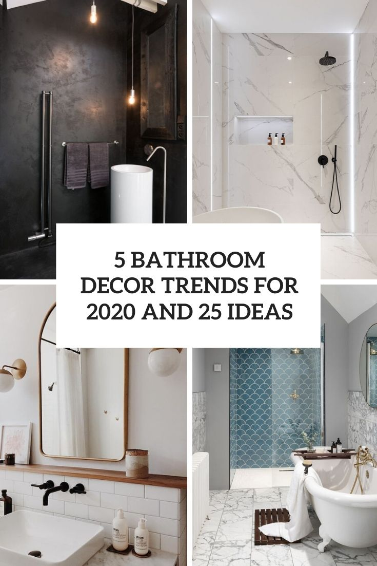5 Bathroom Décor Trends For 2020 And 25 Ideas