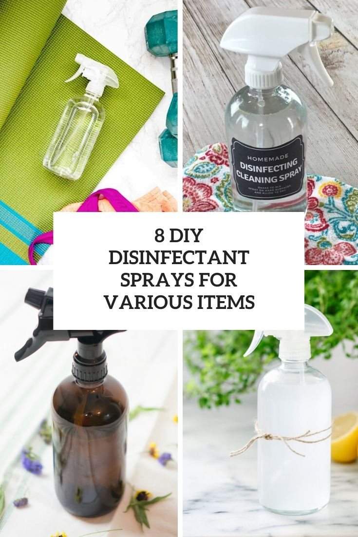 8 diy disinfectant sprays for various items cover