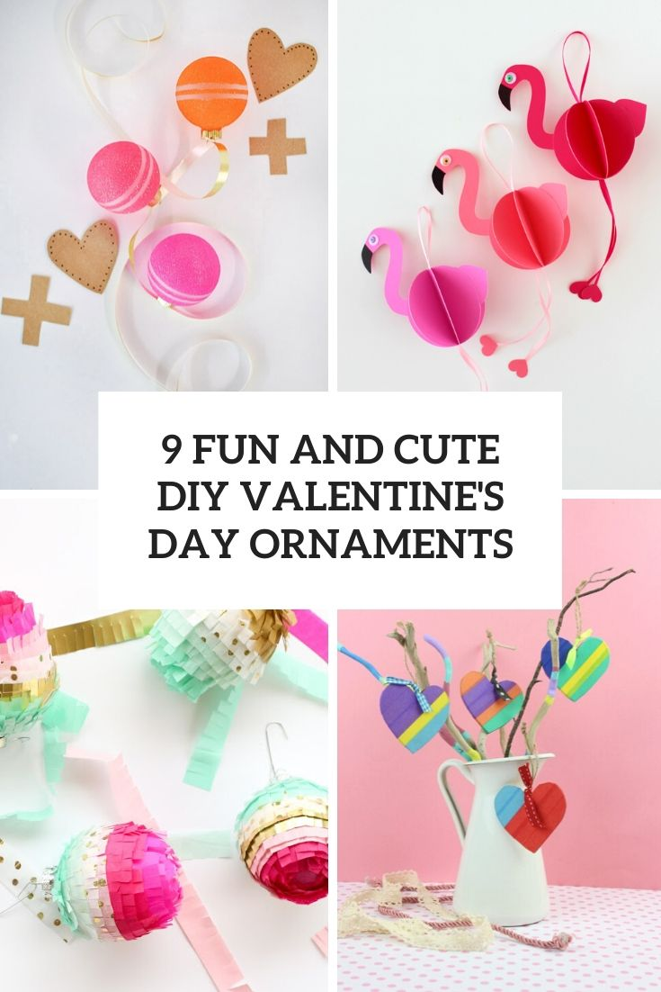 9 Fun And Cute DIY Valentine's Day Ornaments