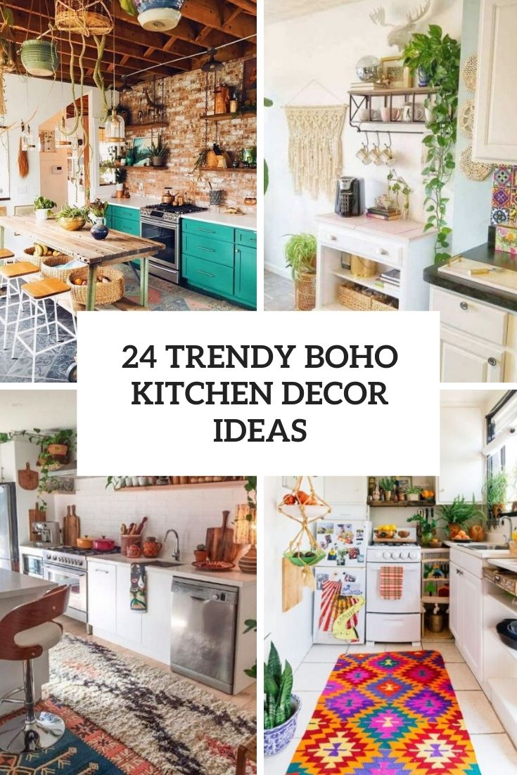 24 Trendy Boho Kitchen Decor Ideas