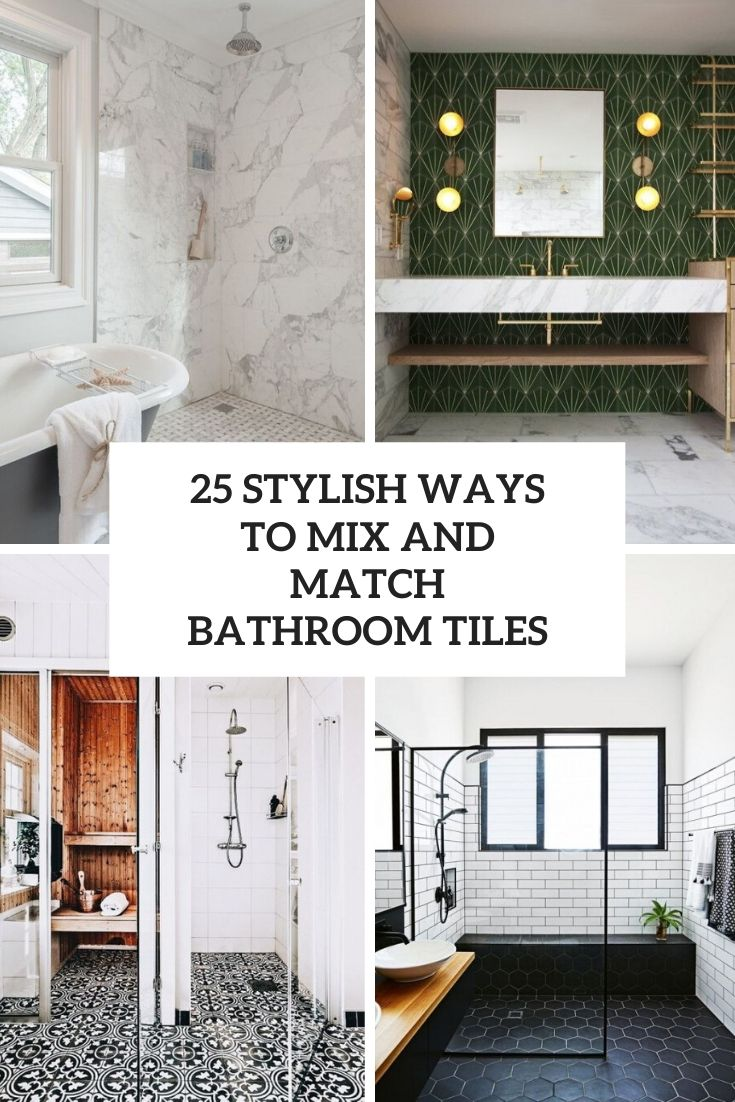 25 Stylish Ways To Mix And Match Bathroom Tiles
