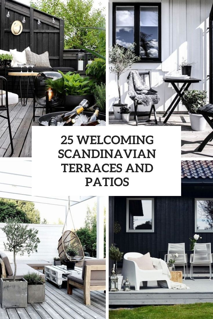 25 Welcoming Scandinavian Terraces And Patios