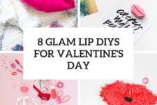 8 glam lip diys for valentine's day cover