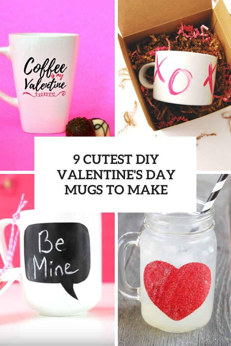 9 Cutest DIY Valentine's Day Mugs To Make