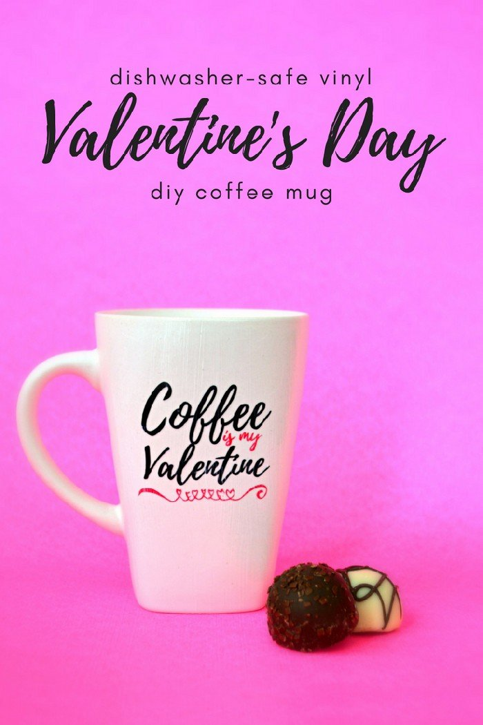 DIY dishwasher safe vinyl mug decor for Valentine's Day
