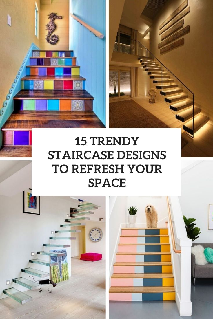 trendy staircase designs to refresh your space cover