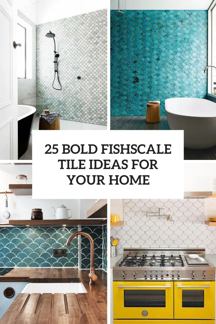 25 Bold Fishscale Tile Ideas For Your Home
