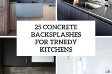 25 concrete backsplashes for trendy kitchens cover