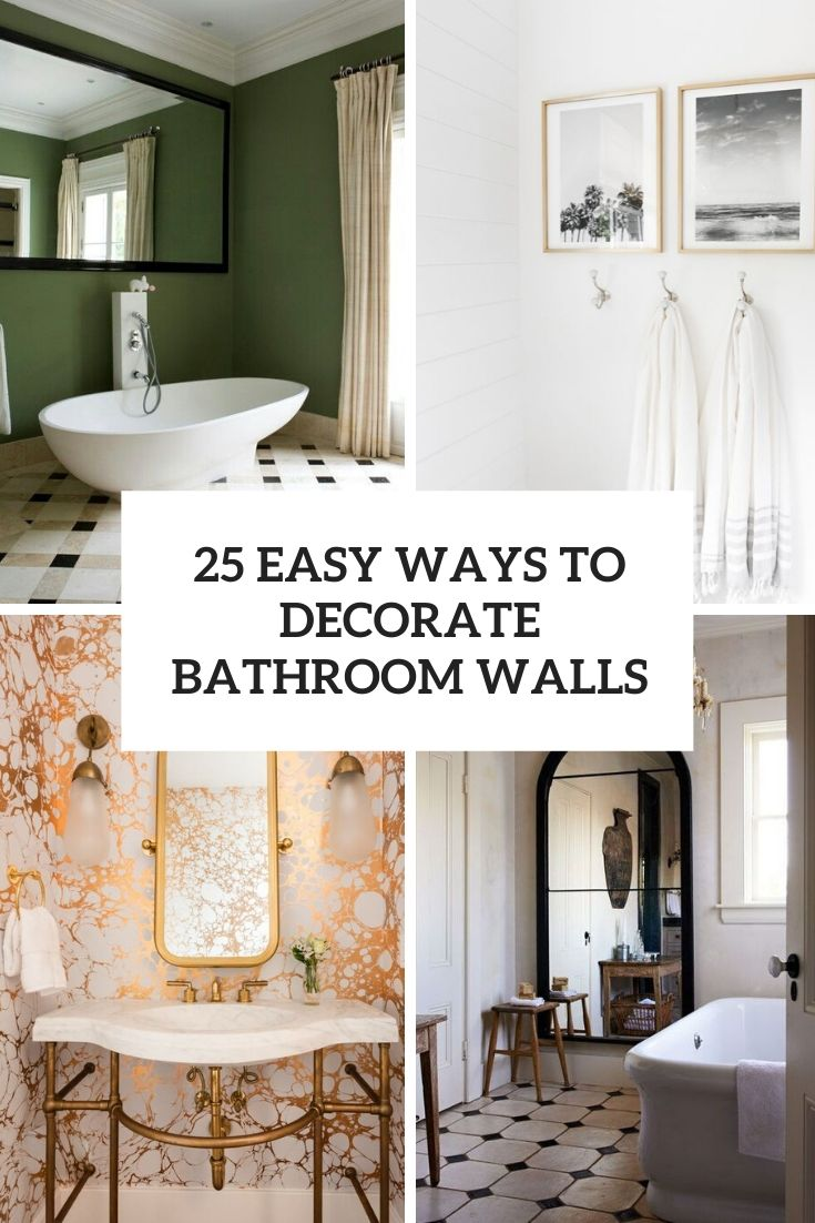 25 Easy Ways To Decorate Bathroom Walls