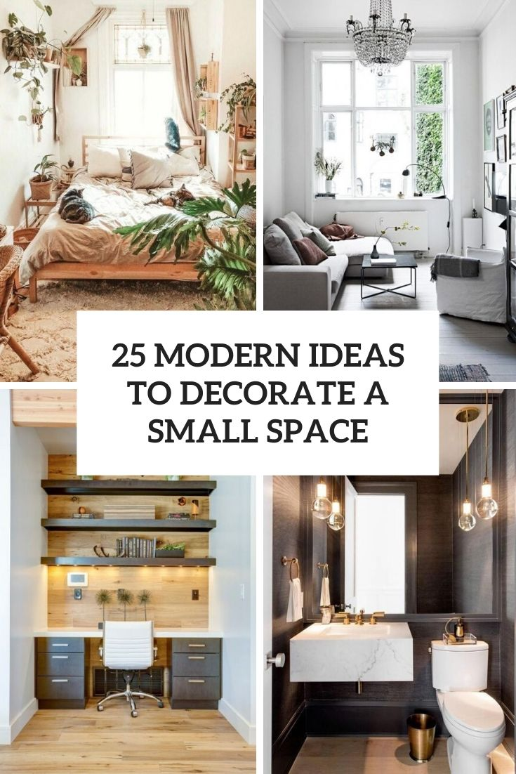 modern ideas to decorate a small space cover