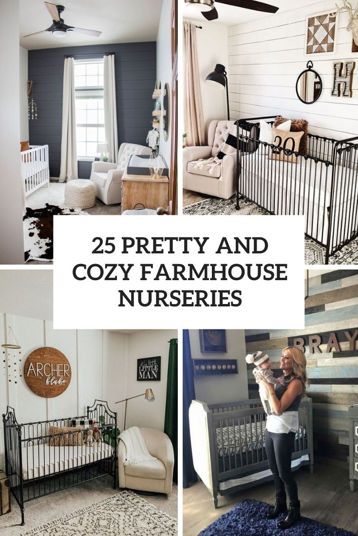 25 Pretty And Cozy Farmhouse Nurseries