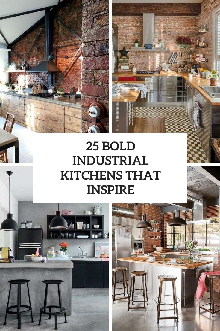 bold industrial kitchens that inspire cover