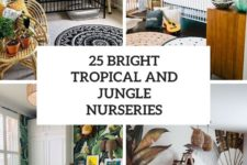 25 bright tropical and jungle nurseries cover