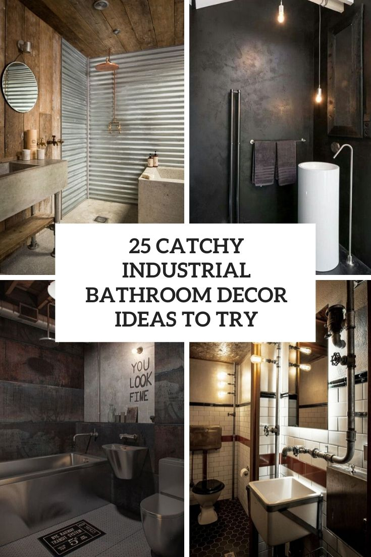 catchy industrial bathroom decor ideas to try cover