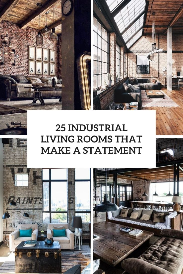 25 Industrial Living Rooms That Make A Statement