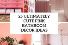 25 ultimately cute pink bathroom decor ideas cover