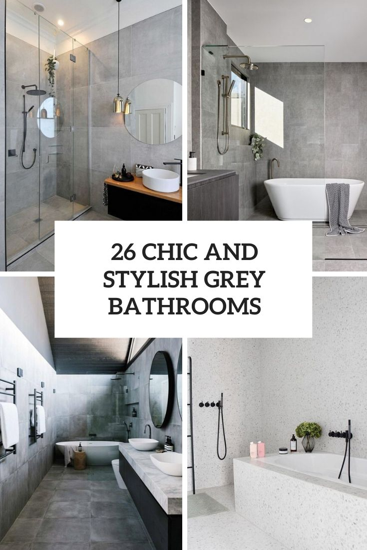 26 Chic And Stylish Grey Bathrooms Shelterness