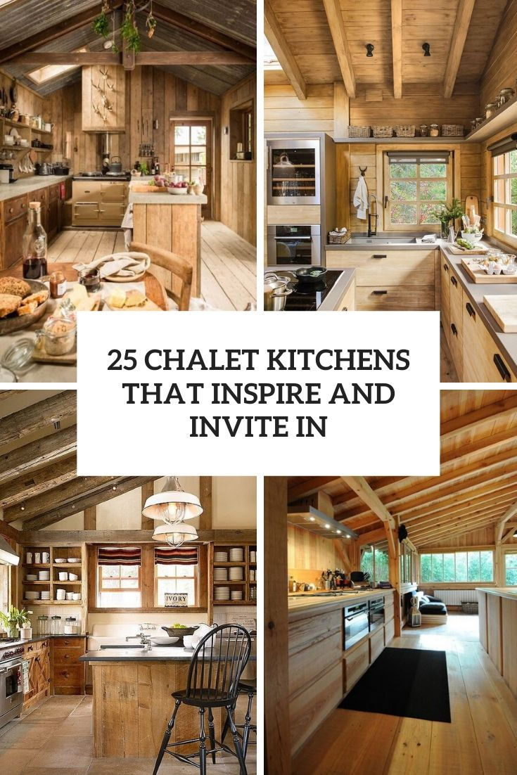 chalet kitchens that inspire and invite in cover