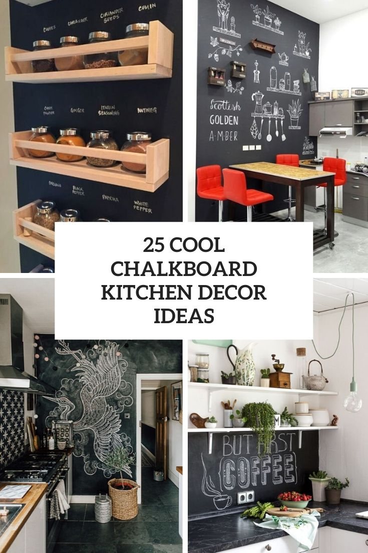 cool chalkboard kitchen decor ideas cover