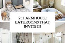 25 farmhouse bathrooms that invite in cover
