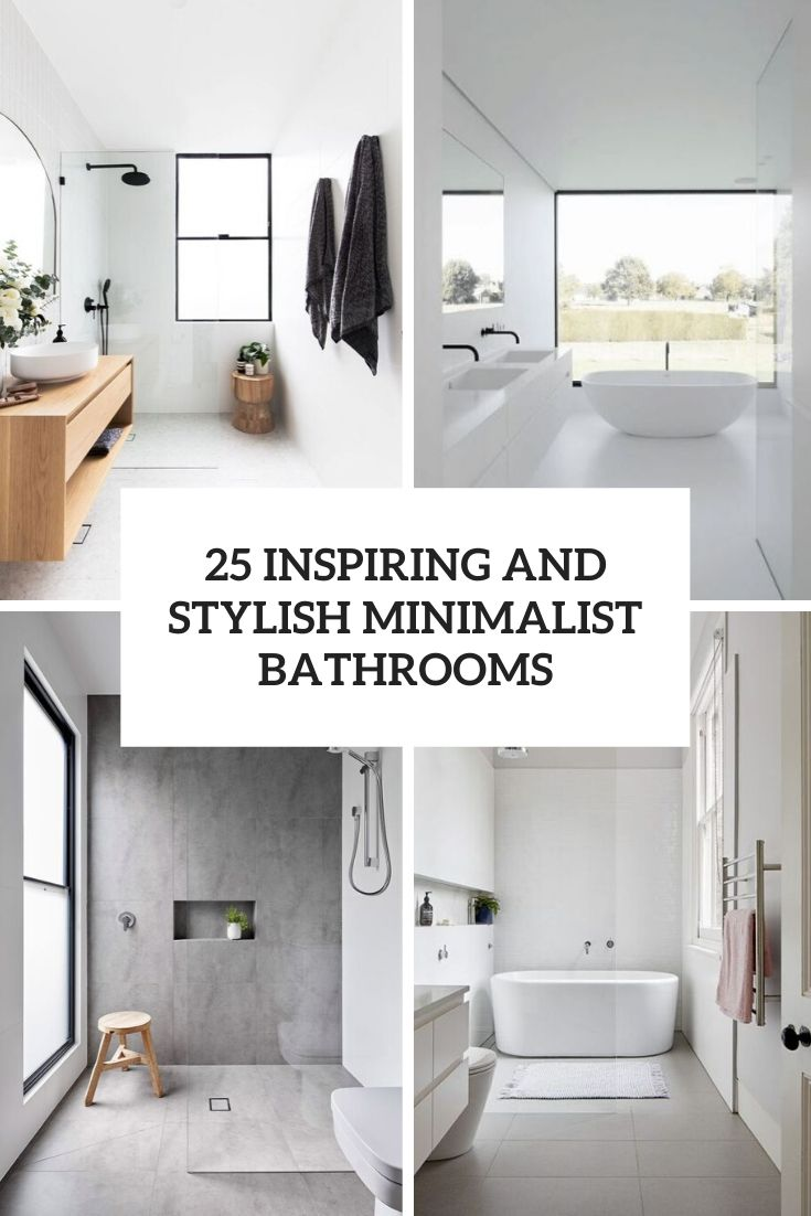 inspiring and stylish minimalist bathrooms cover