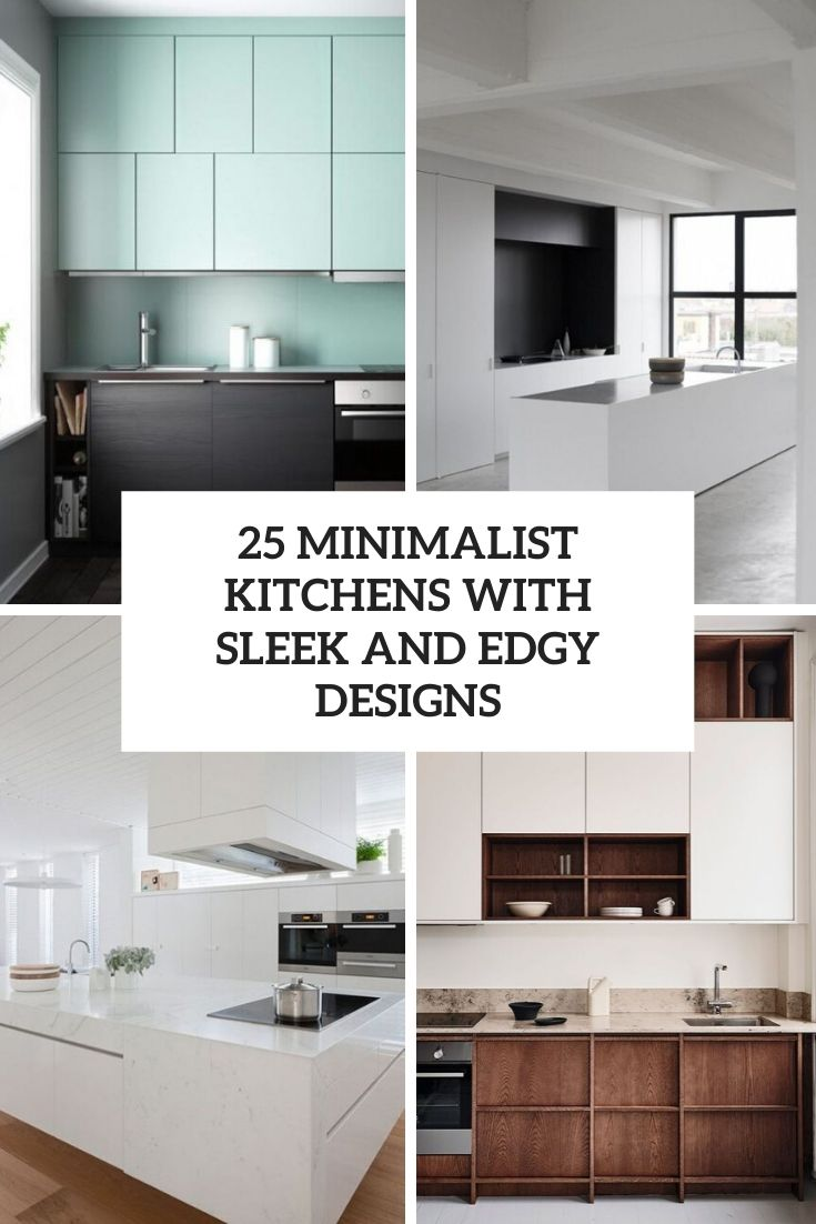minimalist kitchens with sleek and edgy designs cover