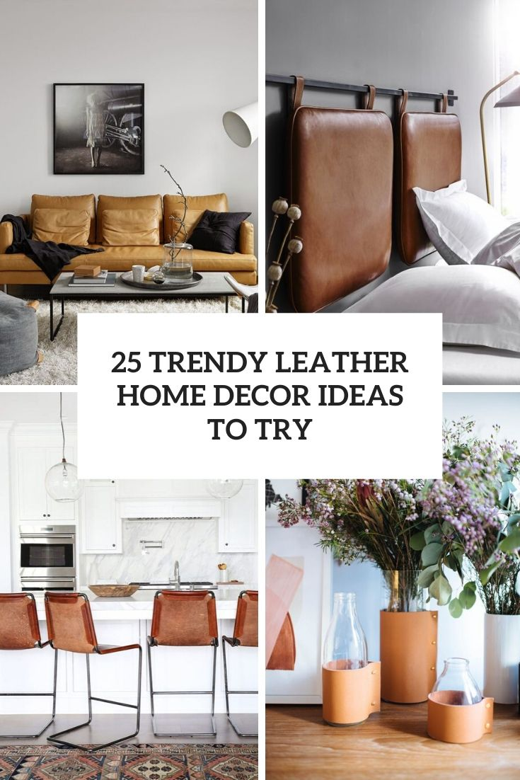 trendy leather home decor ideas to try cover