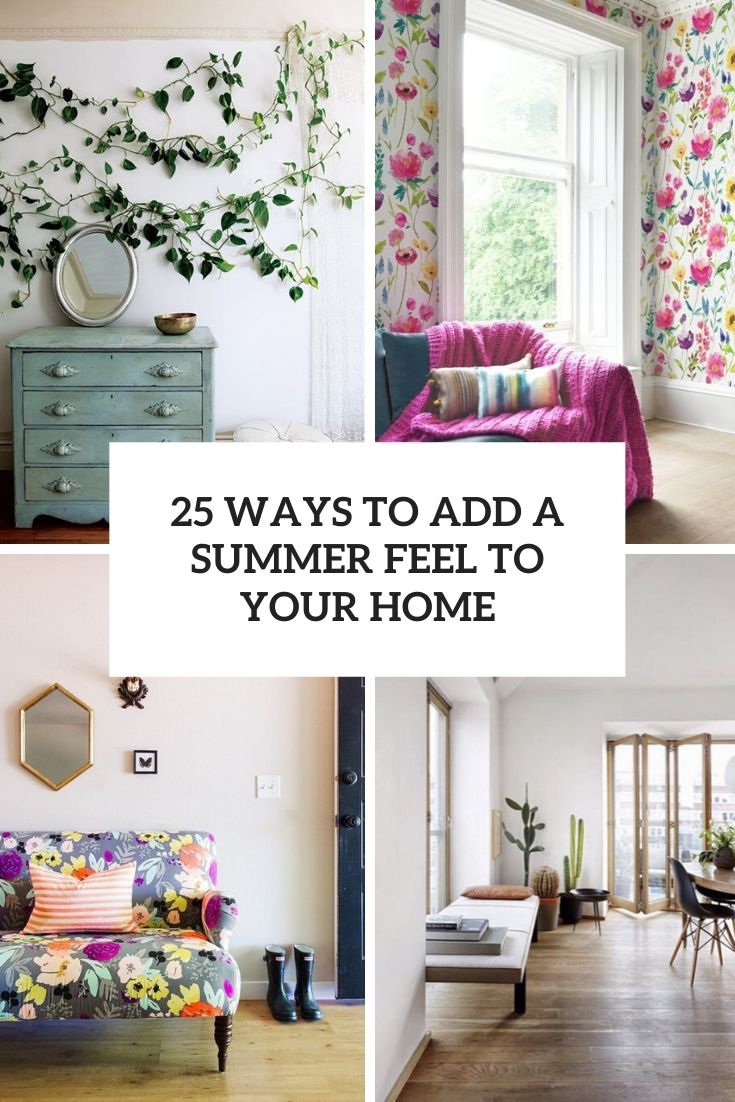 25 Ways To Add A Summer Feel To Your Home