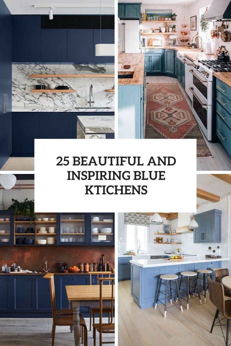 beautiful and inspiring blue kitchens cover