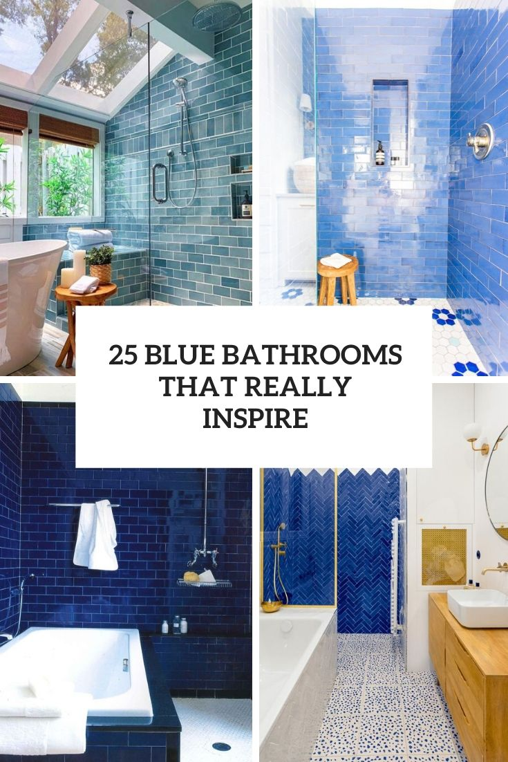 25 Blue Bathrooms That Really Inspire