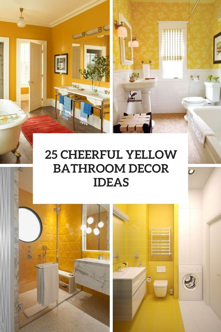 25 Cheerful Yellow Bathroom Decor Ideas