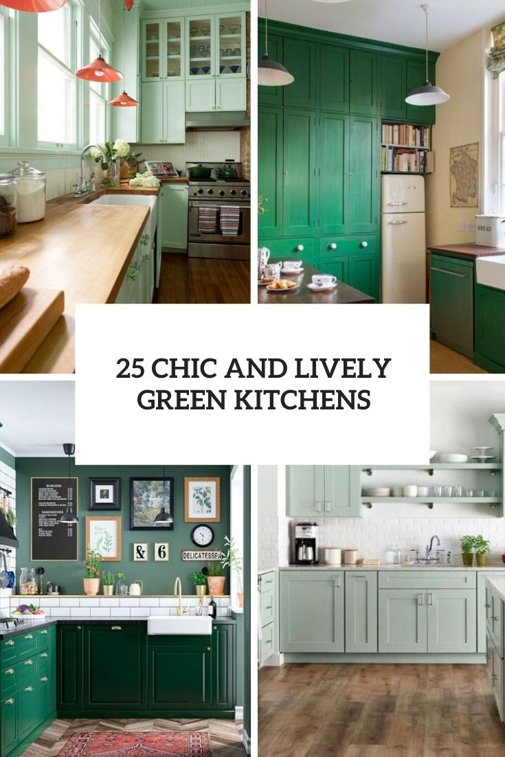 chic and lively green kitchens cover