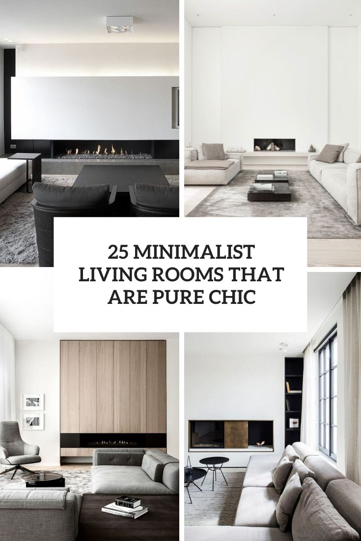 25 Minimalist Living Rooms That Are Pure Chic